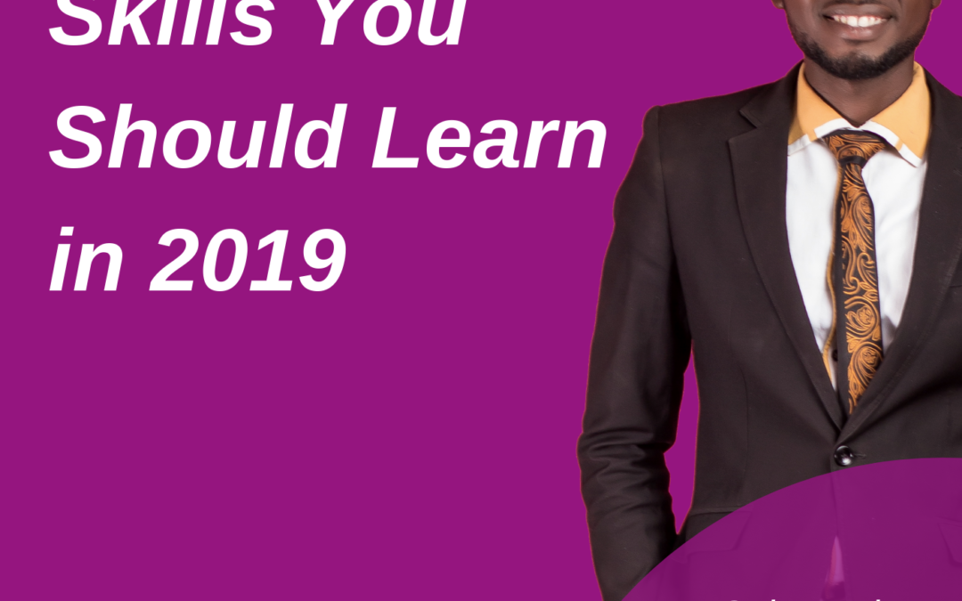 Podcast Episode 1: 7 Profitable Skills You Should Learn In 2019