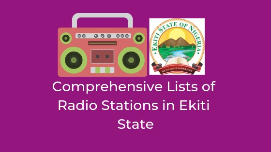 Comprehensive Lists of Radio Stations in Ekiti State