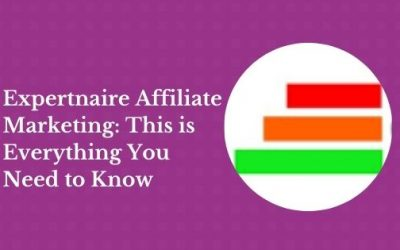 Expertnaire Affiliate Marketing: This is Everything You Need to Know